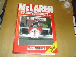 McLAREN THE GRAND PRIX, CAN-AM AND INDY CARS by: Doug Nye