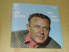 Jim Reeves ,Girls i have known.RCA records .
