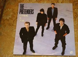 The pretenders, Learning to crawl. Wea records 1982.