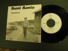 Rami Ranta , single Itkuliina / Kulkuri ja jätkä . Fifty - fifty records